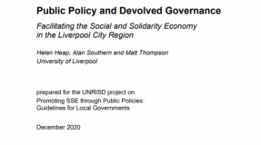 Public Policy and Devolved Governance: Facilitating the Social and Solidarity Economy in the Liverpool City Region